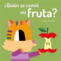 ?Quien se comio mi fruta?